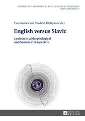 English Versus Slavic: Lexicon in a Morphological and Semantic Perspective