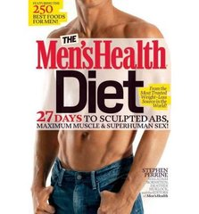 The Men's Health Diet: 27 Days to Sculpted ABS, Maximum Muscle & Superhuman Sex!