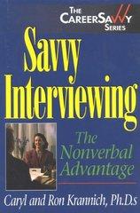 Savvy Interviewing: The Nonverbal Advantage