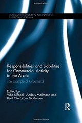 Responsibilities and Liabilities for Commercial Activity in the Arctic: The Example of Greenland