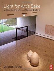Light for Art's Sake: Lighting for Artworks and Museum Displays