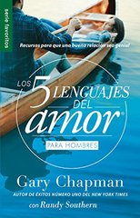 Los cinco lenguajes del amor/ The Five Love Languages: Ediciظژn para hombres/ Men's Edition