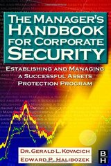The Manager's Handbook for Corporate Security: Establishing and Managing a Successful Asset Protection Program