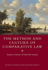 The Method and Culture of Comparative Law: Essays in Honour of Mark Van Hoecke