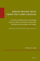 Jewish Prayer Texts from the Cairo Genizah: A Selection of Manuscripts at Cambridge University Library
