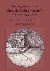 "Hearing the Gospel Through Charles Dickens's ""A Christmas Carol"""