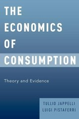 The Economics of Consumption: Theory and Evidence