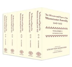 The Minutes and Papers of the Westminster Assembly, 1643-1653