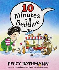 10 Minutes Till Bedtime