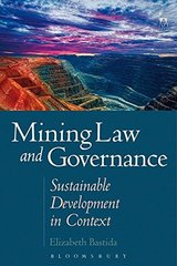 Mining Law and Governance: Sustainable Development in Context