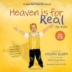 Heaven is for Real for Kids