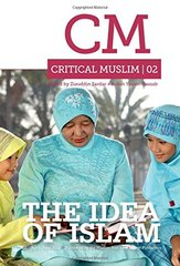 Critical Muslim 2: The Idea of Islam