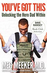 You Got This: Unlocking the Hero Dad Within