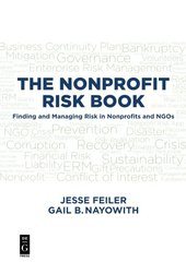 The Nonprofit Risk Book: Finding and Managing Risk in Nonprofits and Ngos