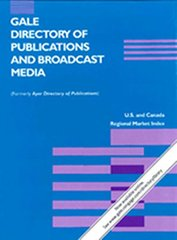Gale Directory of Publications and Broadcast Media: An Annual Guide to Publlications and Broadcasting Stations Including Newspapers, Magazines, Journals, Radio Stations, Television Stations, and Cable S