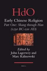 HdO Early Chinese Religion: Part One: Shang Through Han (1250 Bc-220 Ad)