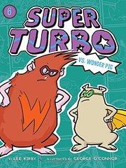 Super Turbo Vs. Wonder Pig
