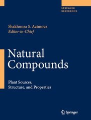 Natural Compounds: Plant Sources, Structure and Properties