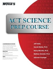 Act Science Prep Course: Six Full-Length Tests