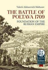 The Battle of Poltava 1709: Foundation of the Russian Empire