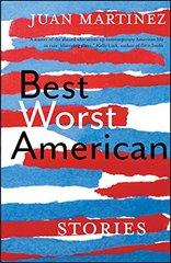 Best Worst American: Stories