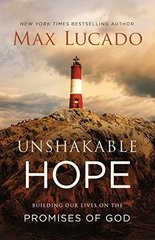 Unshakable Hope: Anchor Your Soul to the Promises of God