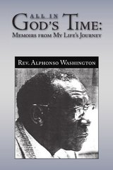 All in Gods Time: Memoirs from My Life's Journey