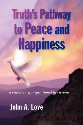 Truth's Pathway to Peace and Happiness
