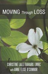 Moving Through Loss by Bavaro, Christine L.