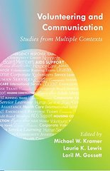 Volunteering and Communication: Studies from Multiple Contexts