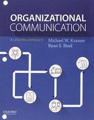 Organizational Communication: A Lifespan Approach