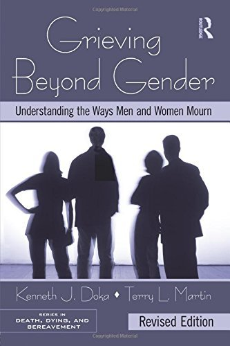 Grieving Beyond Gender: Understanding the Ways Men and Women Mourn, Revised Edition