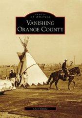 Vanishing Orange County, (CA)