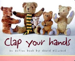 Clap Your Hands: An Action Book