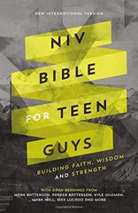NIV Bible for Teen Guys: New International Version, Building Faith, Wisdom and Strength