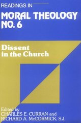 Readings in Moral Theology No. 6: Dissent in the Church