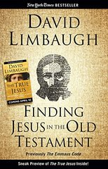 Finding Jesus in the Old Testament: Finding Jesus in the Old Testament