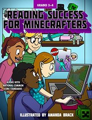 Reading Success for Minecrafters Grades 3-4: Aligns With National Common Core Standards