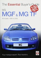 MGF & MG TF: The Essential Buyers Guide