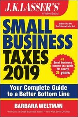 J. K. Lasser's Small Business Taxes 2019: Your Complete Guide to a Better Bottom Line