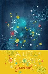 A Life of Lovely Journal
