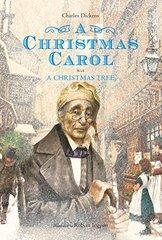 A Christmas Carol: With a Christmas Tree