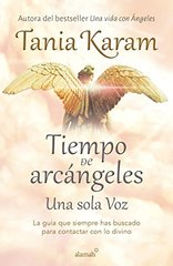 "Tiempo de arcظ""ngeles/ The Time of Archangels"