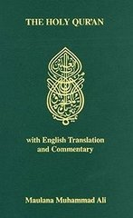 The Holy Qur'an: Arabic Text With English Translation and Commentary