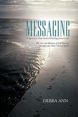Messaging: A Spiritual Path Toward Healing from Grief