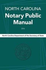North Carolina Notary Public Manual 2016