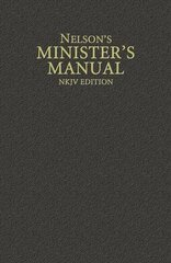 Nelsons Ministers Manual: New King James Version