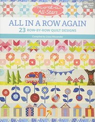 Moda All-Stars: All in a Row Again: 23 Row-by-Row Quilt Designs