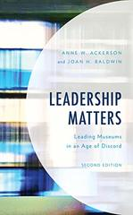 Leadership Matters: Leading Museums in an Age of Discord