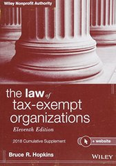 The Law of Tax-exempt Organizations 2018: Cumulative Supplement